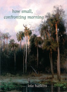 How Still, Confronting Morning